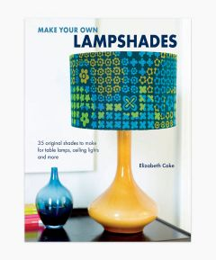 Make Your Own Lampshades