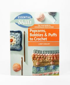 Popcorns, Bobbles & Puffs to Crochet